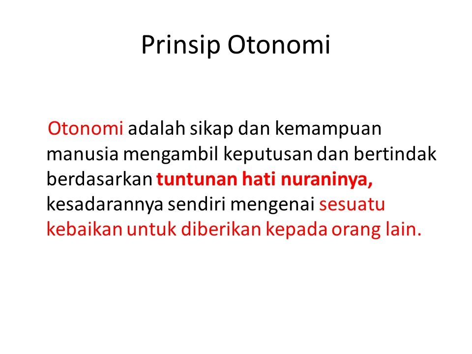 Prinsip Otonomi