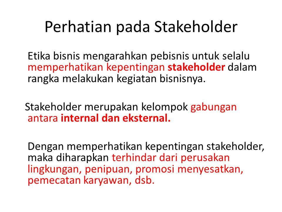 Perhatian pada Stakeholder