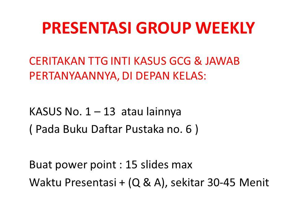 PRESENTASI GROUP WEEKLY