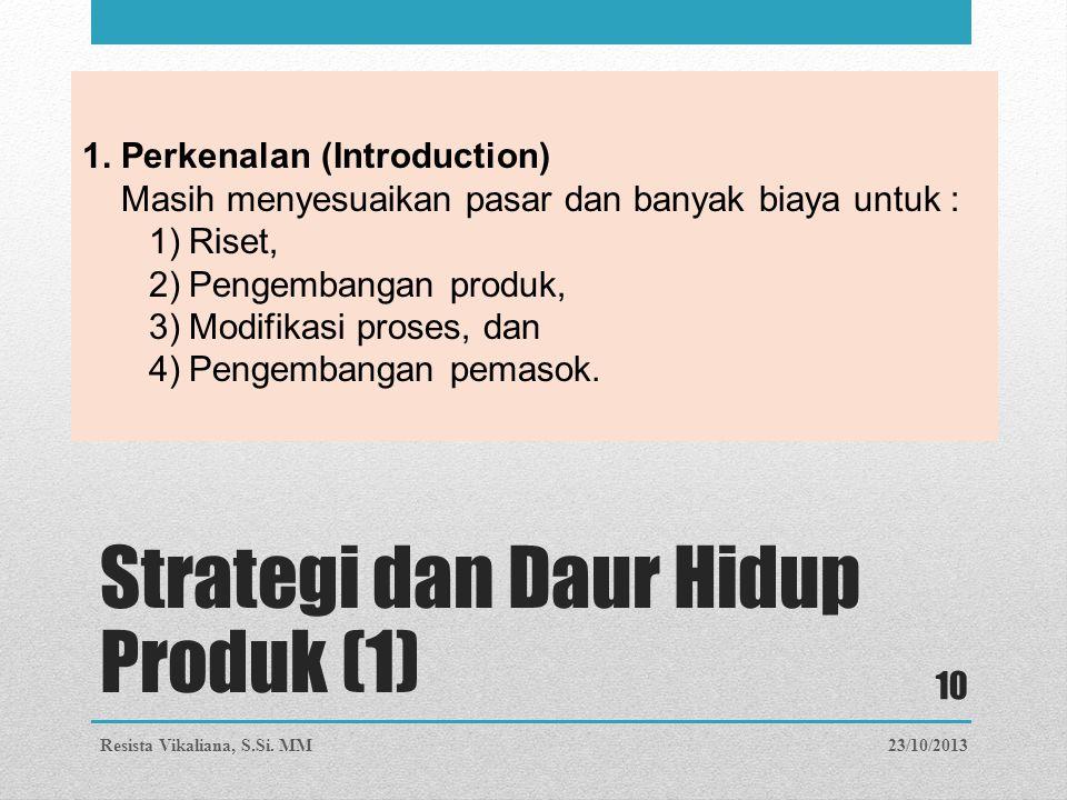 Strategi dan Daur Hidup Produk (1)