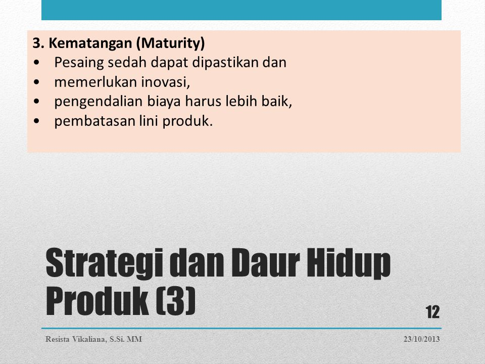 Strategi dan Daur Hidup Produk (3)