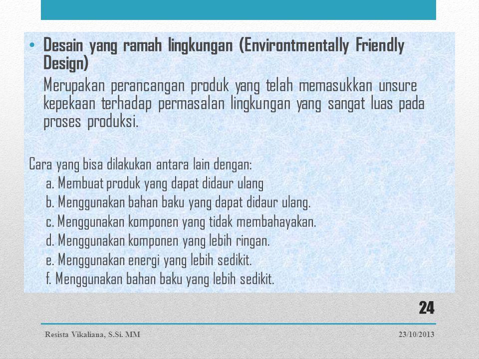 Desain yang ramah lingkungan (Environtmentally Friendly Design)