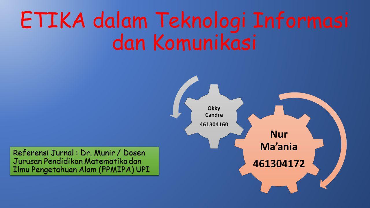 ETIKA dalam Teknologi Informasi dan Komunikasi