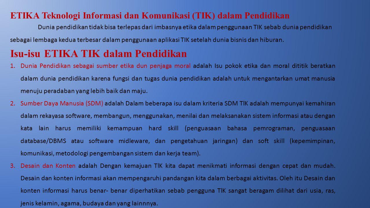 ETIKA Teknologi Informasi dan Komunikasi (TIK) dalam Pendidikan