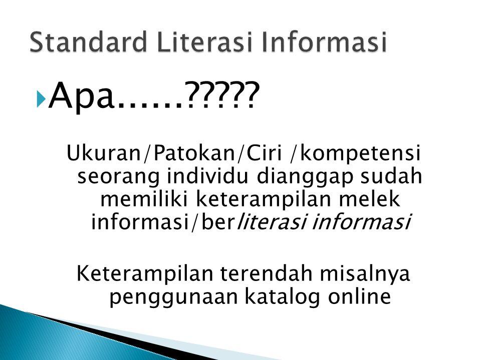 Standard Literasi Informasi