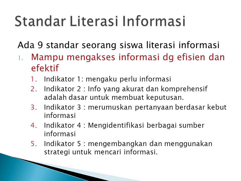 Standar Literasi Informasi