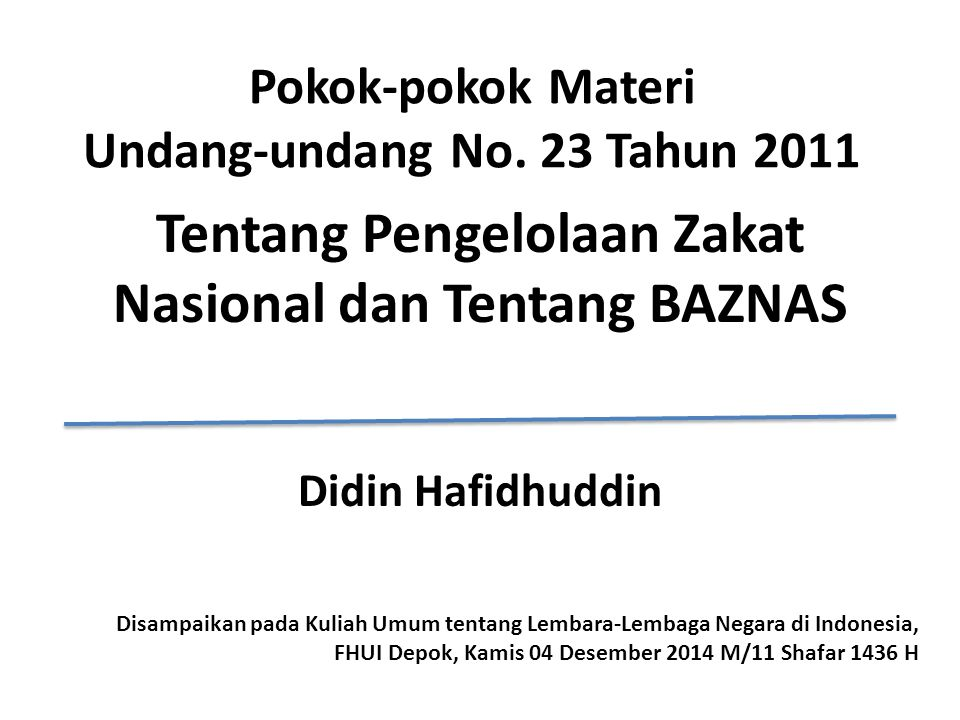 Pokok-pokok Materi Undang-undang No. 23 Tahun 2011