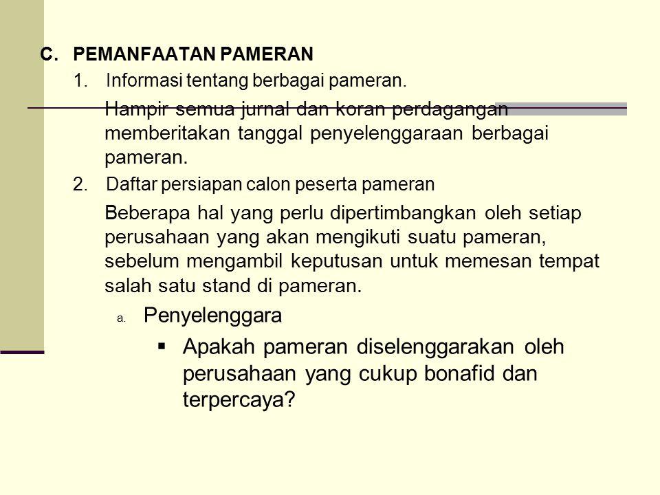 C. PEMANFAATAN PAMERAN 1. Informasi tentang berbagai pameran.