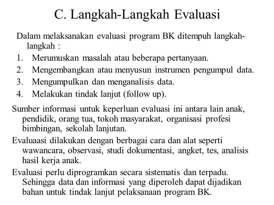 C. Langkah-Langkah Evaluasi