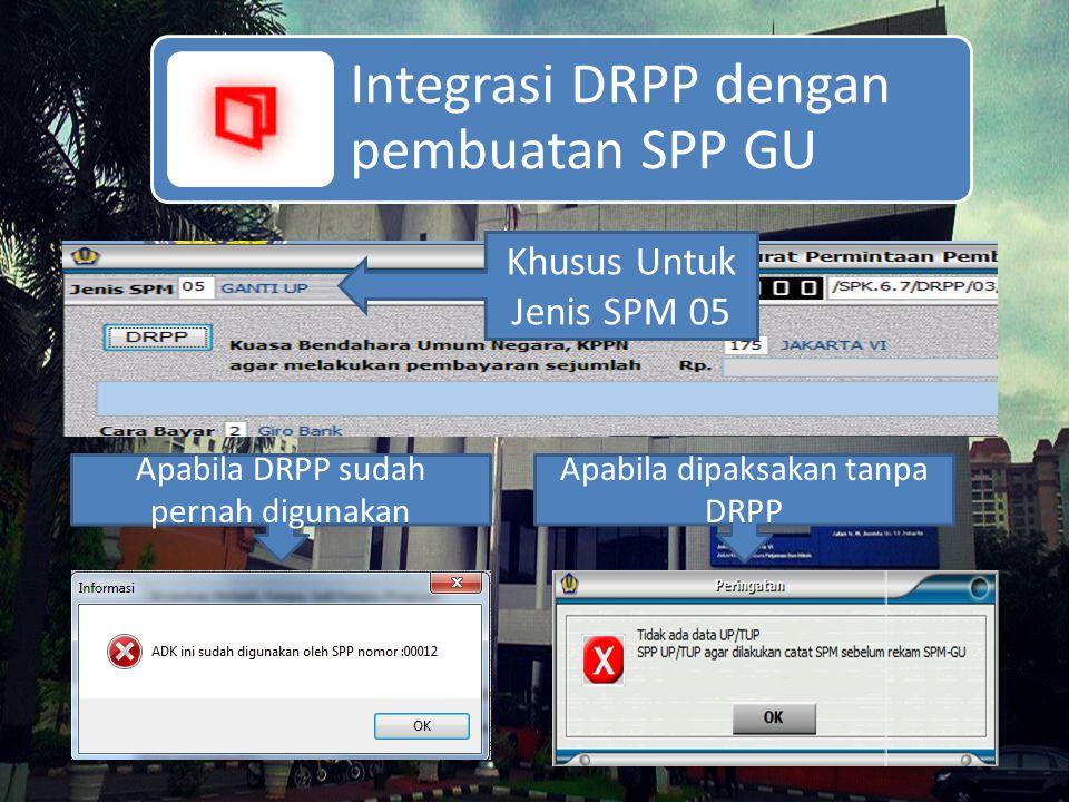 Integrasi DRPP dengan pembuatan SPP GU