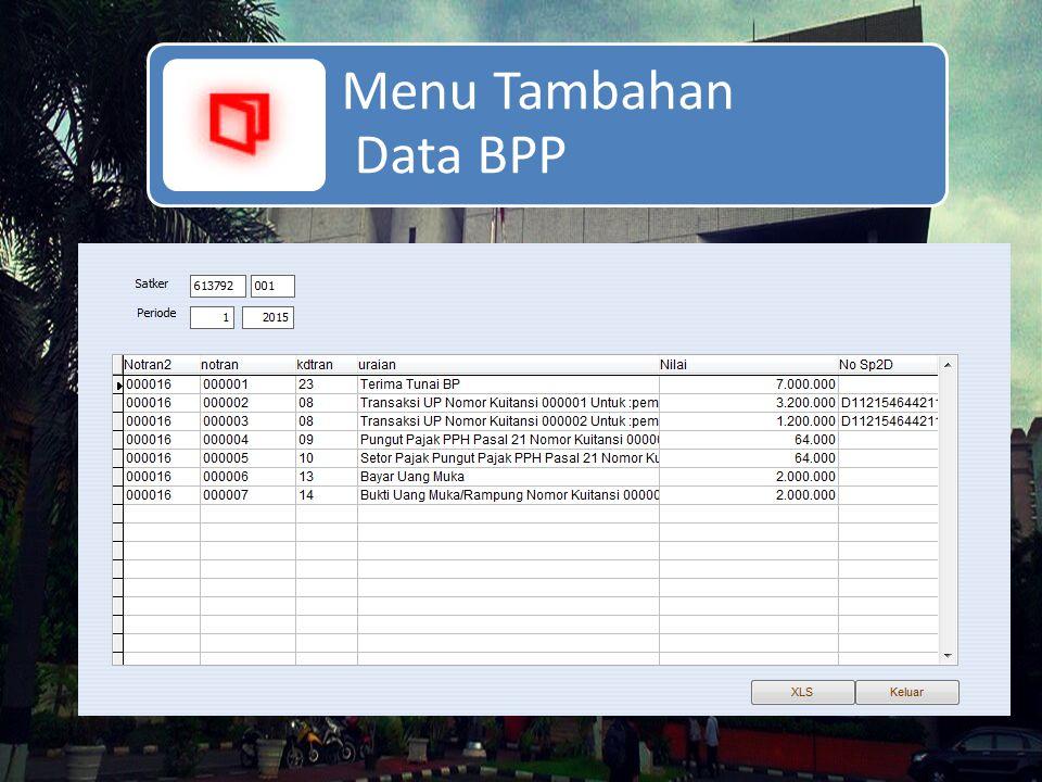 Menu Tambahan Data BPP