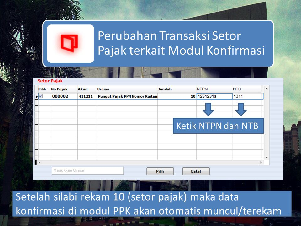 Perubahan Transaksi Setor Pajak terkait Modul Konfirmasi