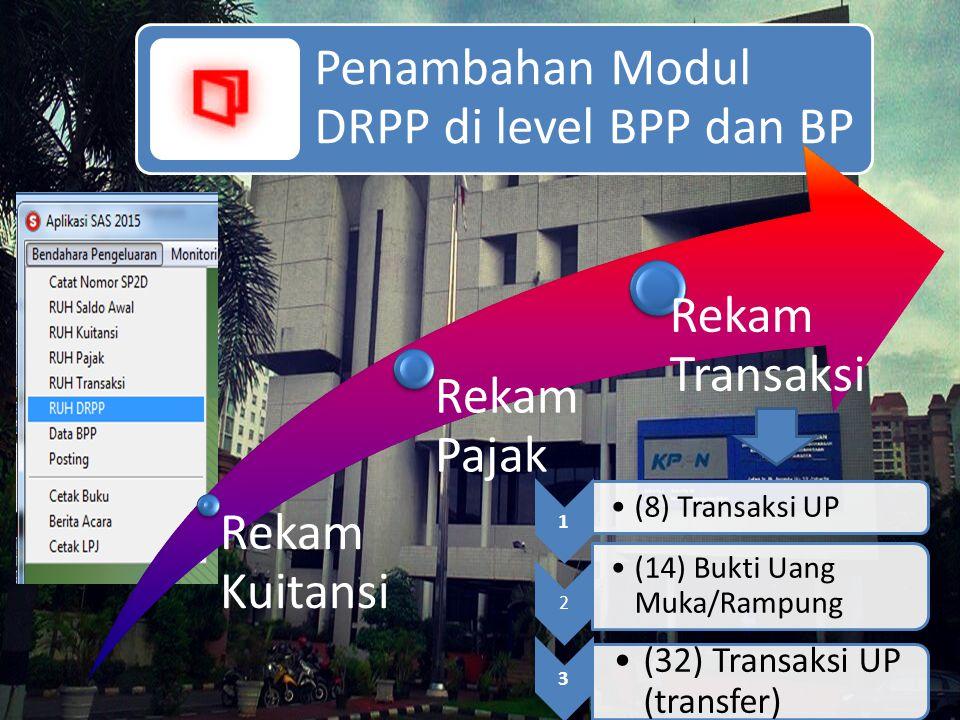 Penambahan Modul DRPP di level BPP dan BP