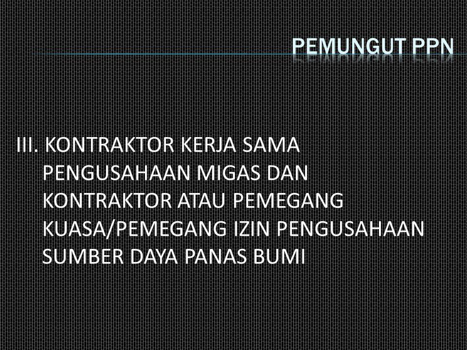 Pemungut ppn III.