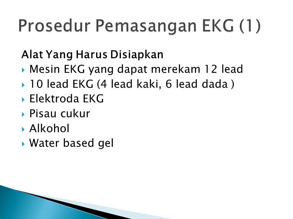 Prosedur Pemasangan EKG (1)