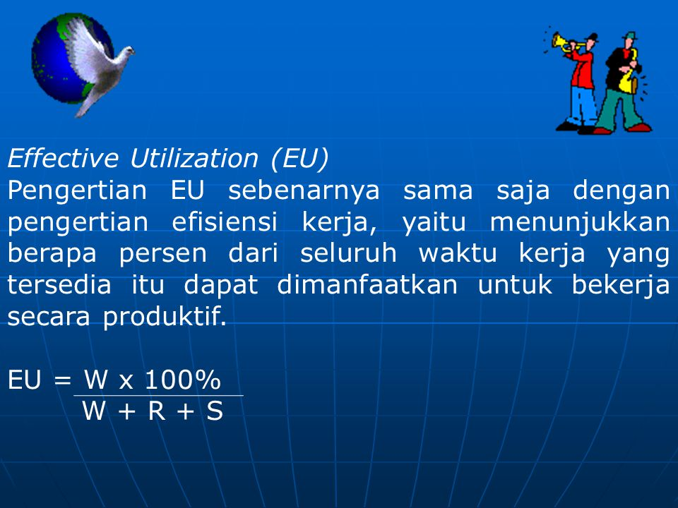 Effective Utilization (EU)