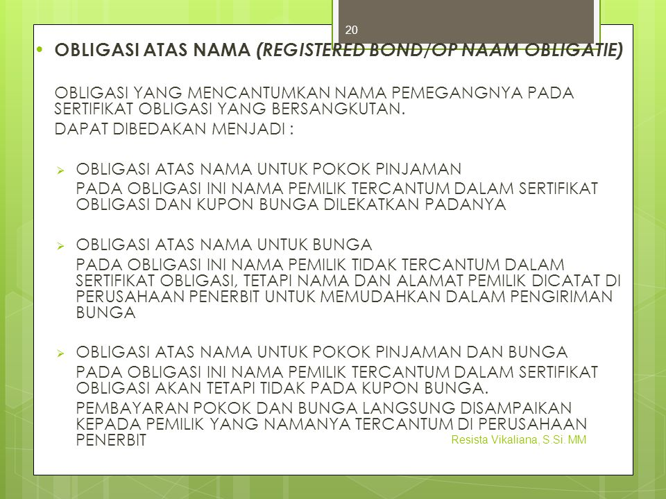 OBLIGASI ATAS NAMA (REGISTERED BOND/OP NAAM OBLIGATIE)