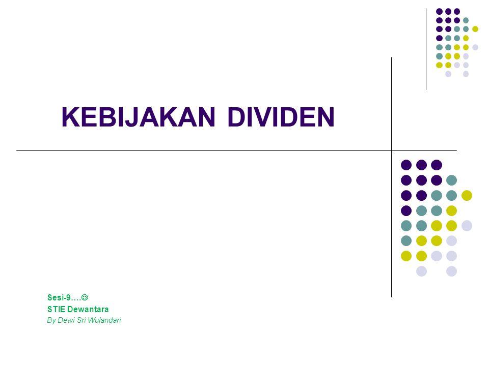 Sesi-9…. STIE Dewantara By Dewi Sri Wulandari
