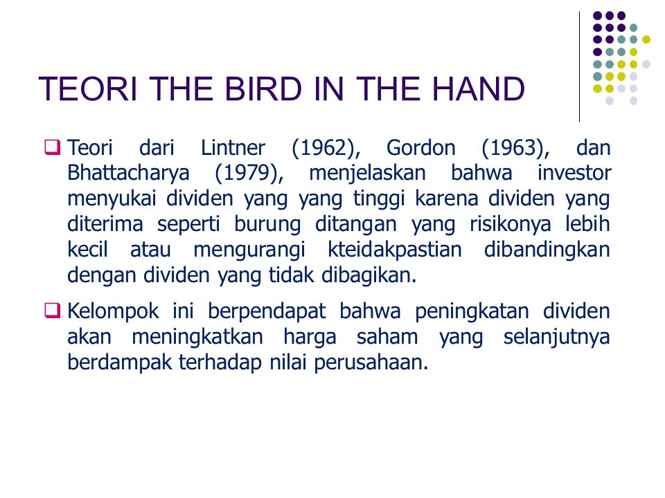TEORI THE BIRD IN THE HAND