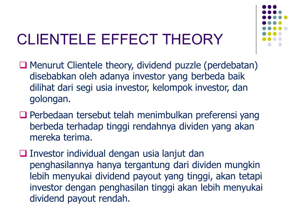 CLIENTELE EFFECT THEORY