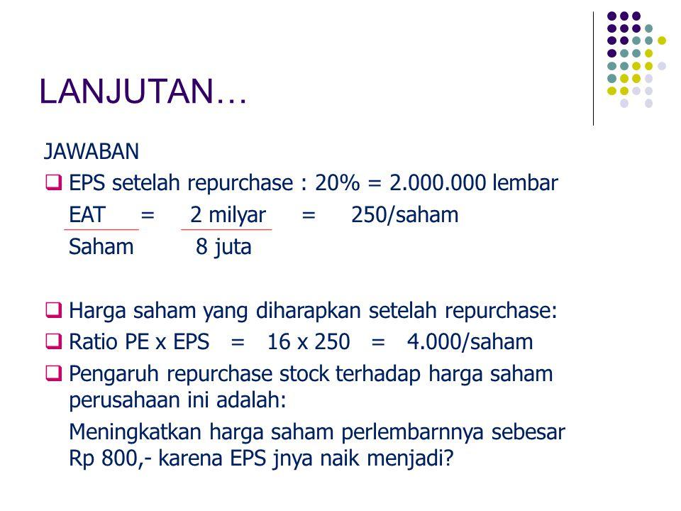 LANJUTAN… JAWABAN EPS setelah repurchase : 20% = 2.000.000 lembar