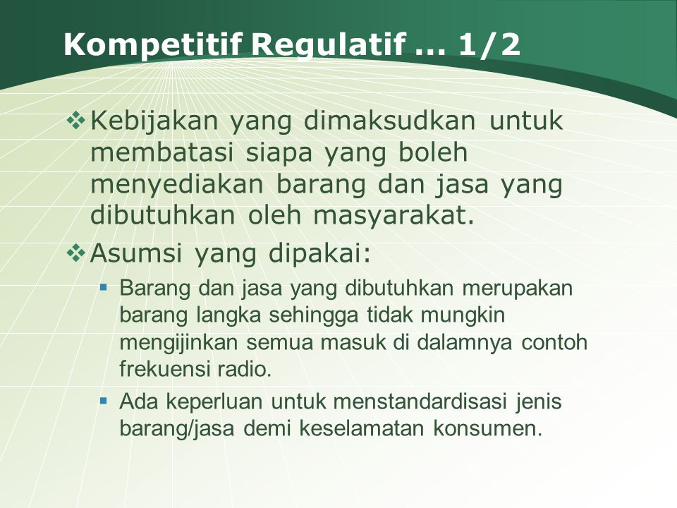 Kompetitif Regulatif ... 1/2