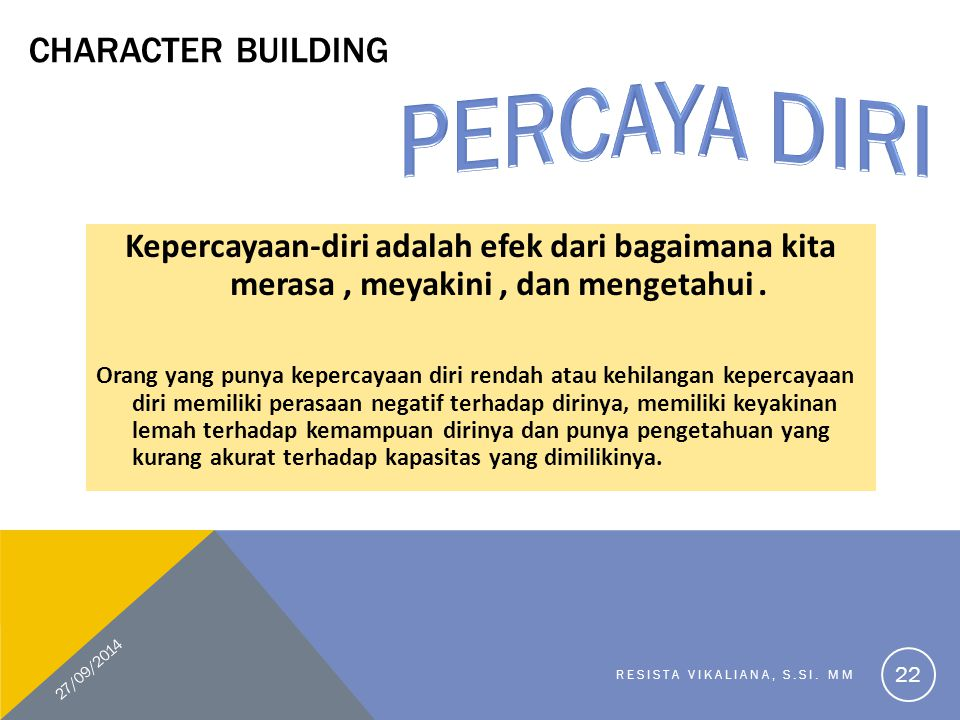 PERCAYA DIRI CHARACTER BUILDING