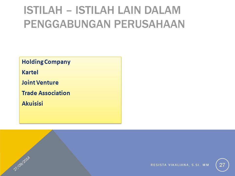 Istilah – Istilah Lain dalam Penggabungan Perusahaan