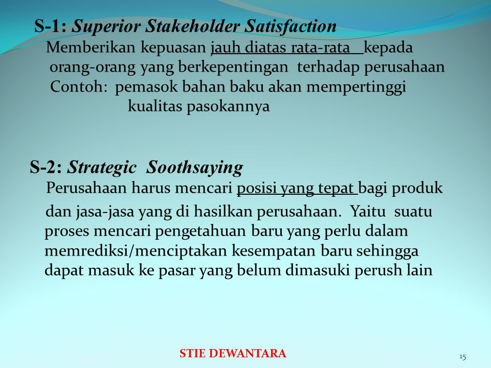 S-1: Superior Stakeholder Satisfaction