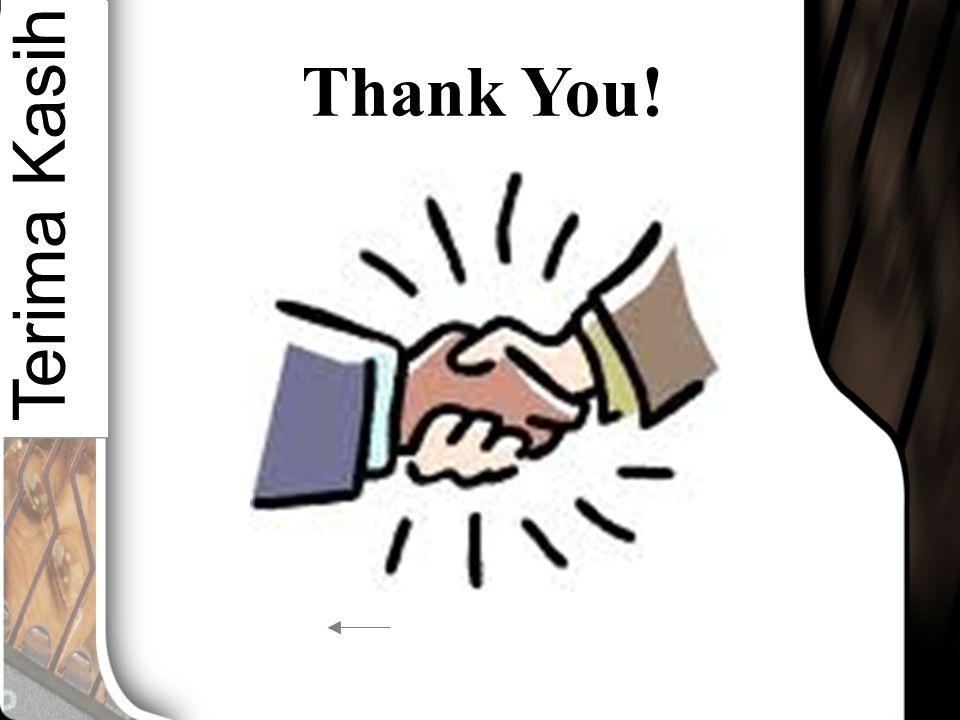 Thank You! Terima Kasih