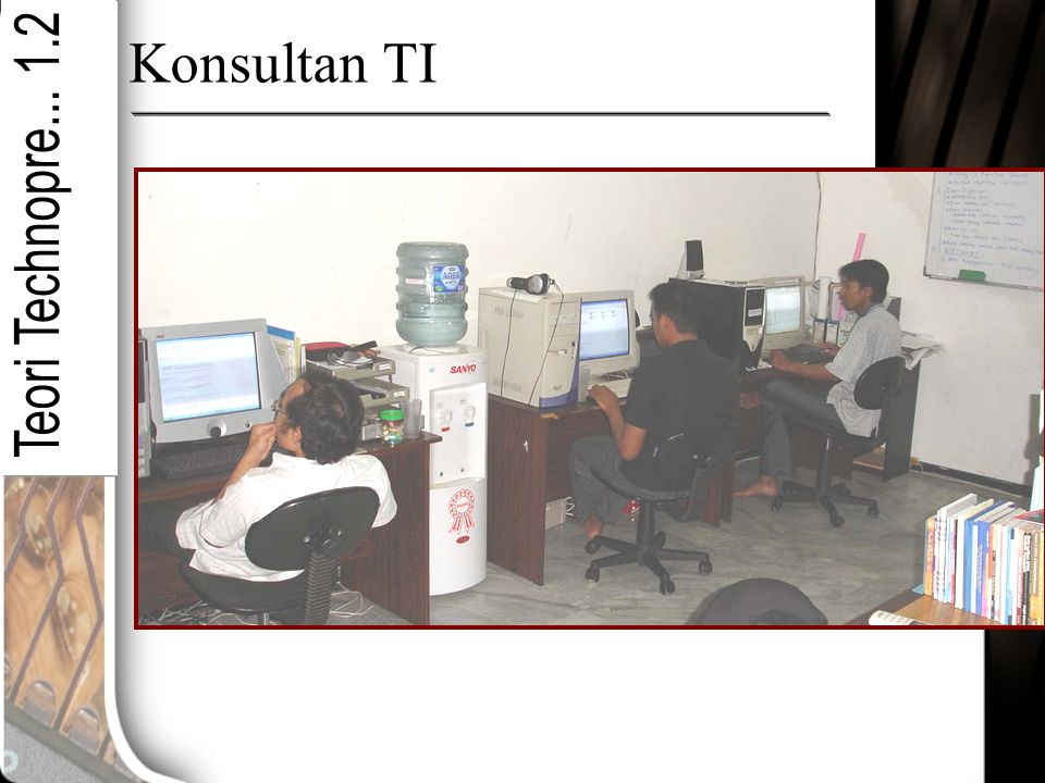 Konsultan TI Teori Technopre... 1.2
