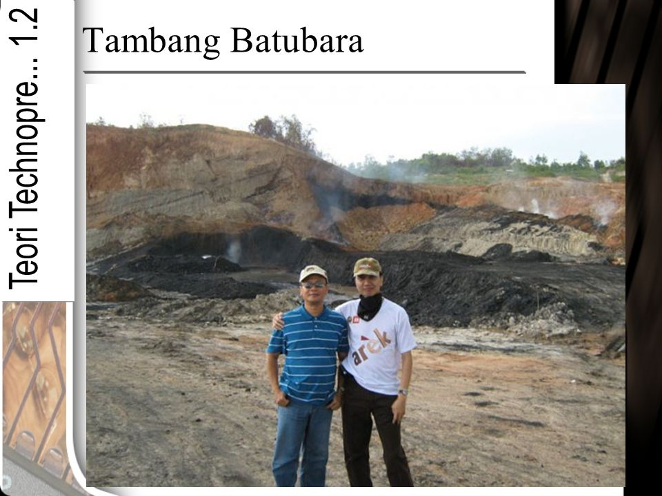 Tambang Batubara Teori Technopre... 1.2