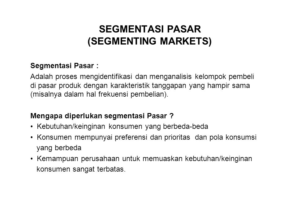 SEGMENTASI PASAR (SEGMENTING MARKETS)
