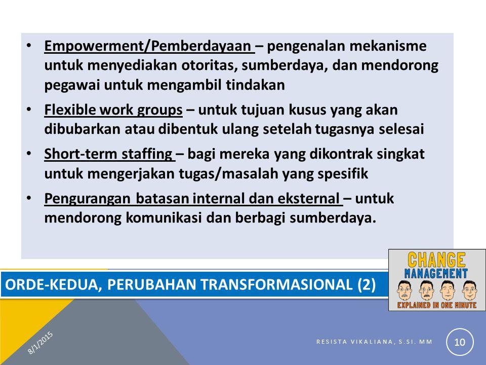 Orde-Kedua, Perubahan Transformasional (2)