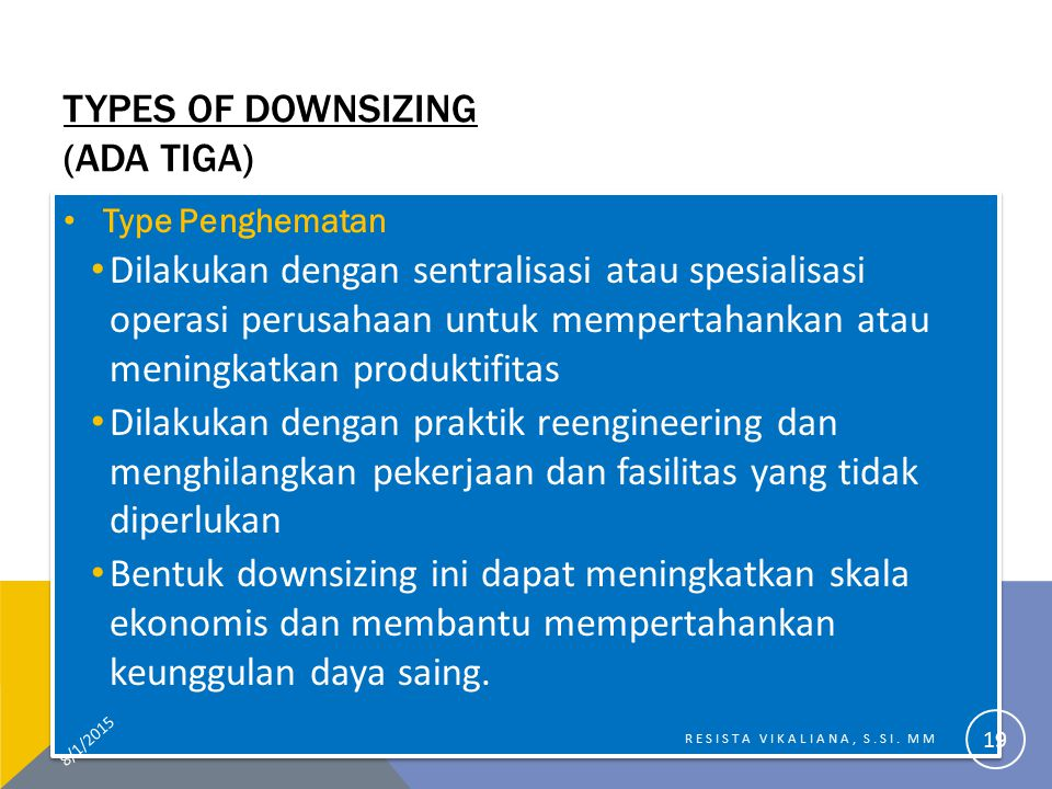 Types of Downsizing (ada tiga)