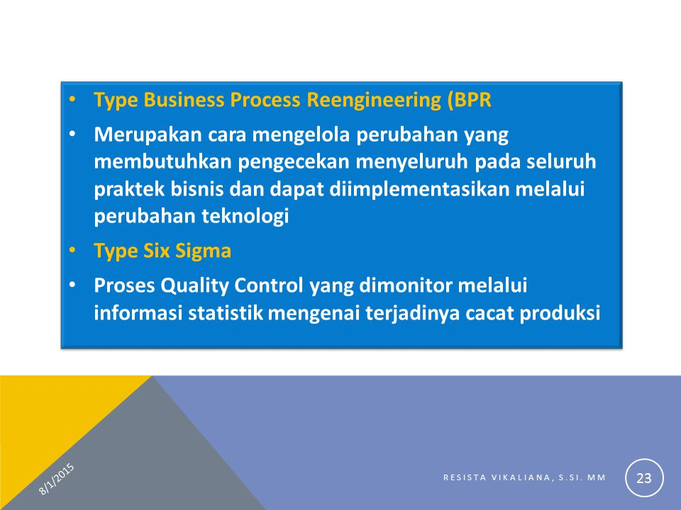 Type Business Process Reengineering (BPR