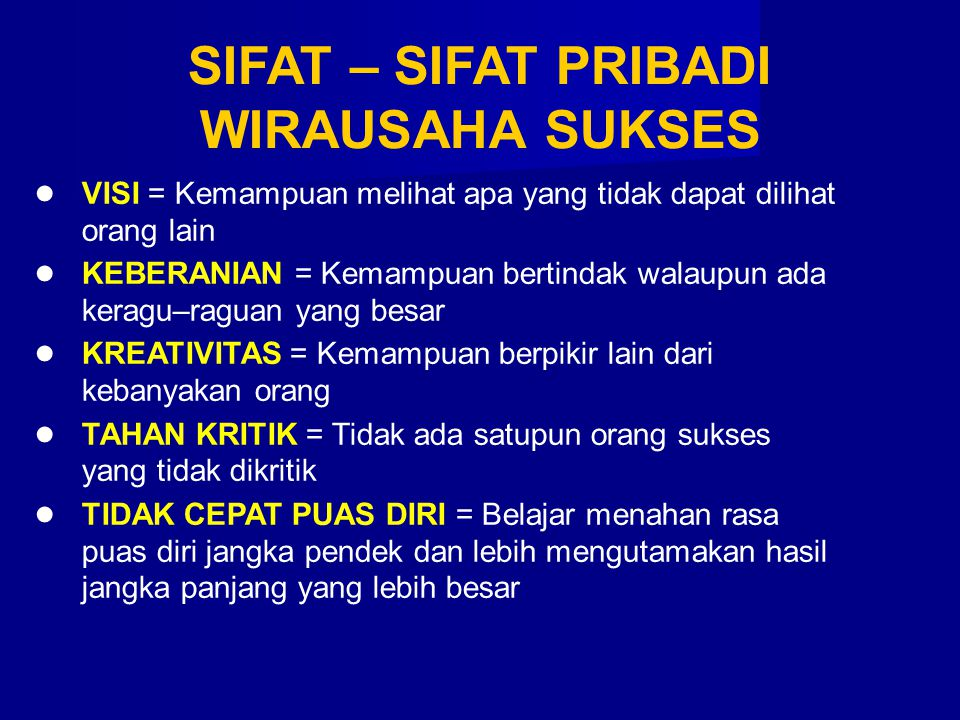 SIFAT – SIFAT PRIBADI WIRAUSAHA SUKSES