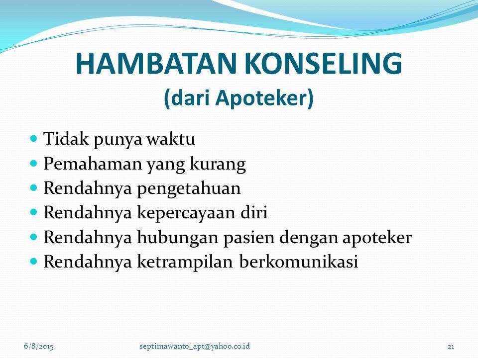 HAMBATAN KONSELING (dari Apoteker)