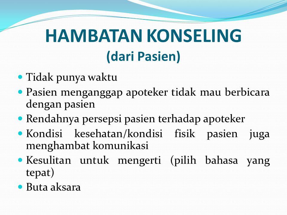 HAMBATAN KONSELING (dari Pasien)