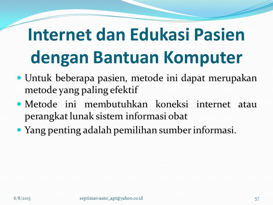 Internet dan Edukasi Pasien dengan Bantuan Komputer