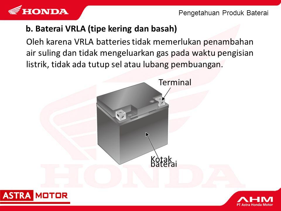 b. Baterai VRLA (tipe kering dan basah)