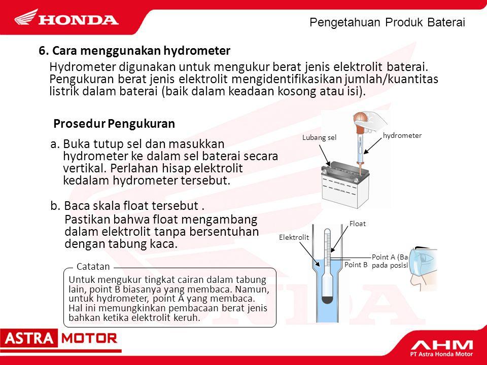6. Cara menggunakan hydrometer