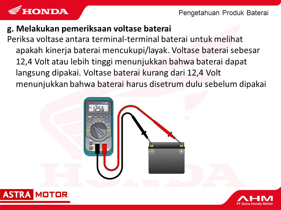 g. Melakukan pemeriksaan voltase baterai
