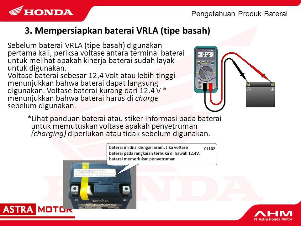 3. Mempersiapkan baterai VRLA (tipe basah)
