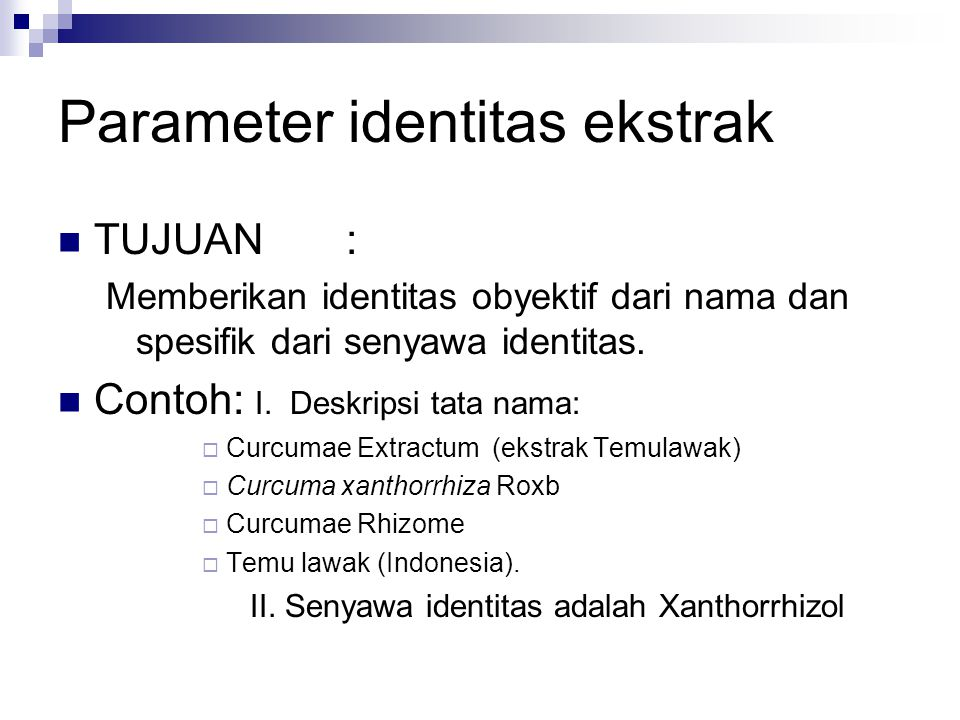 Parameter identitas ekstrak