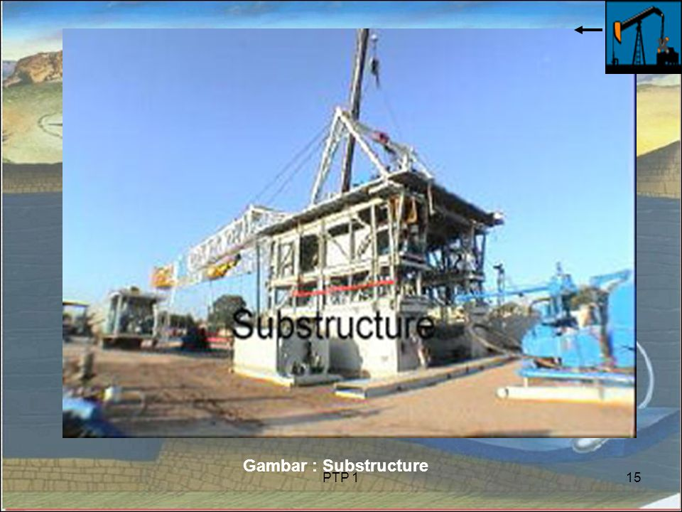 Gambar : Substructure PTP 1