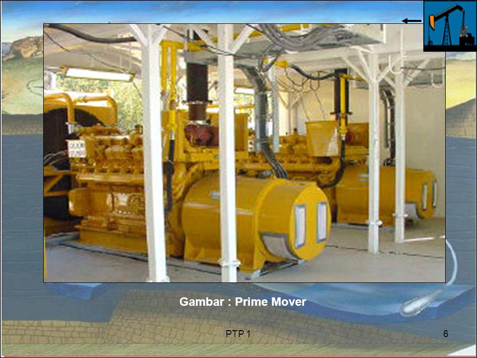 Gambar : Prime Mover PTP 1