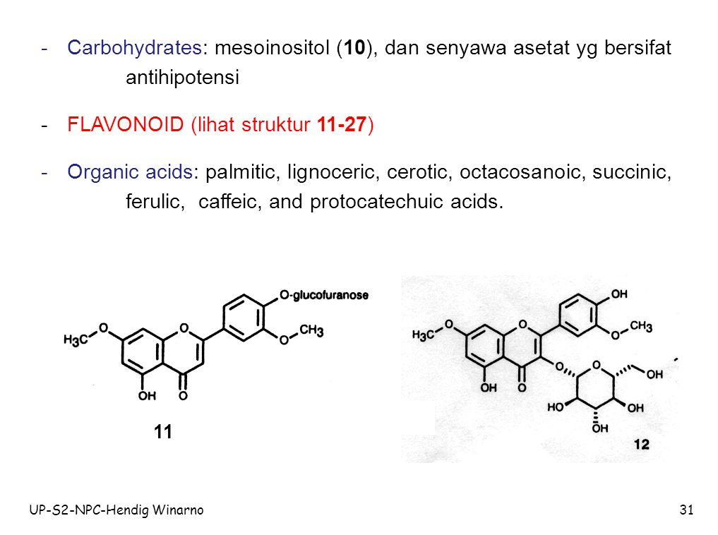 - FLAVONOID (lihat struktur 11-27)
