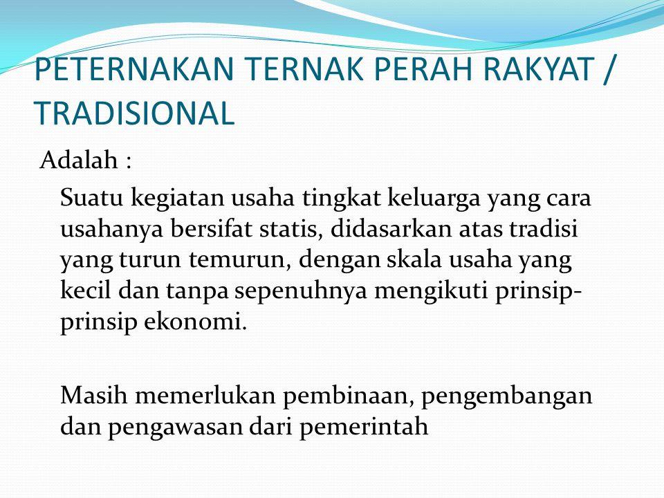 PETERNAKAN TERNAK PERAH RAKYAT / TRADISIONAL