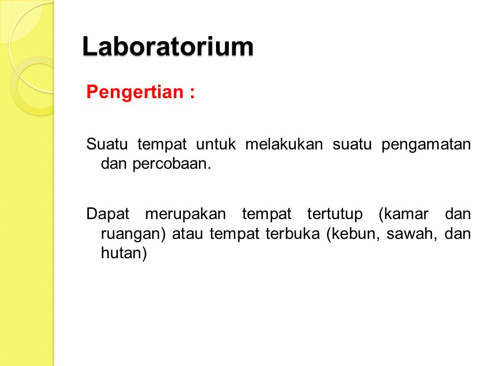 Laboratorium Pengertian :